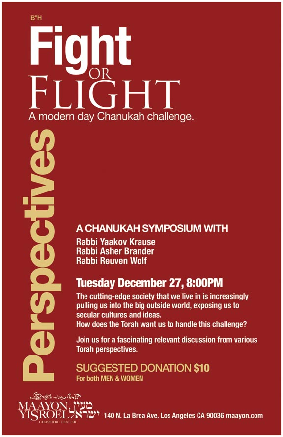 Fight or Flight: A Modern Day Chanukah Challenge - A Chanukah Symposium with Rabbi Yaakov Kraus, Rabbi Asher Brander and Rabbi Reuven Wolf